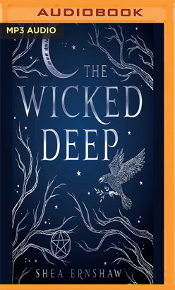 Wicked Deep, The