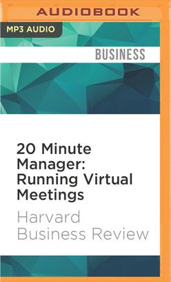 20 Minute Manager: Running Virtual Meetings