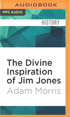 Divine Inspiration of Jim Jones, The