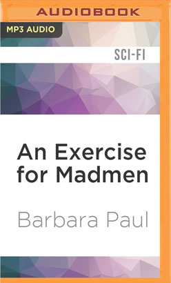 Exercise for Madmen, An