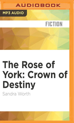Rose of York: Crown of Destiny, The