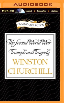 Second World War: Triumph and Tragedy, The