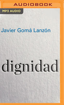 Dignidad (Narración en Castellano)