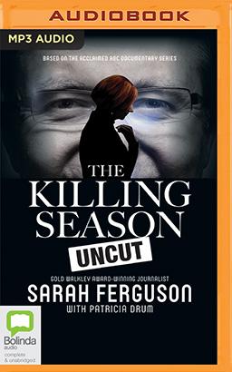 Killing Season Uncut, The