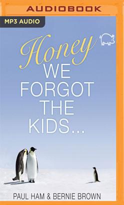 Honey, We Forgot the Kids