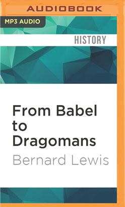 From Babel to Dragomans