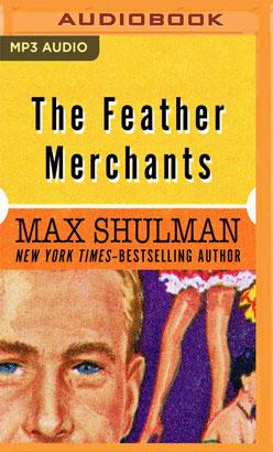 Feather Merchants, The