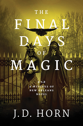 Final Days of Magic, The