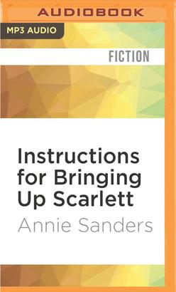Instructions for Bringing Up Scarlett