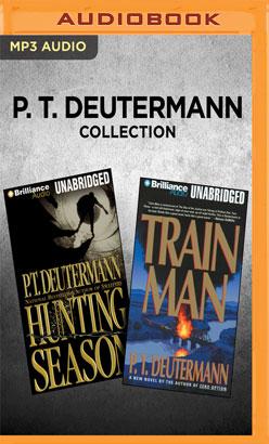 P. T. Deutermann Collection - Hunting Season & Train Man