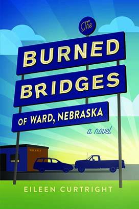 Burned Bridges of Ward, Nebraska, The