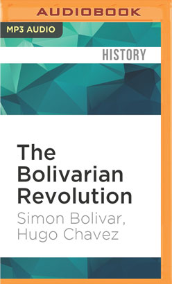 Bolivarian Revolution, The