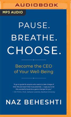 Pause. Breathe. Choose.