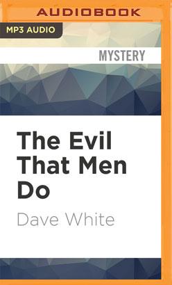 Evil That Men Do, The
