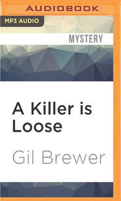 Killer is Loose, A
