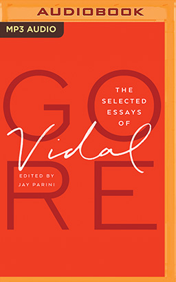 Selected Essays of Gore Vidal, The