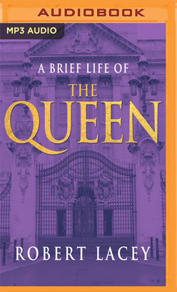 Brief Life of the Queen, A