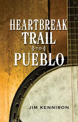 Heartbreak Trail to Pueblo