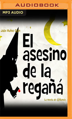 El Asesino de la Regañá (Narración en Castellano)
