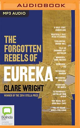 Forgotten Rebels of Eureka, The
