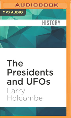Presidents and UFOs, The