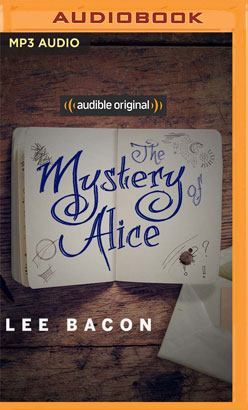 Mystery of Alice, The