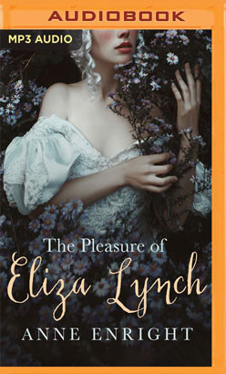 Pleasure of Eliza Lynch, The