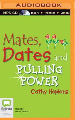 Mates, Dates and Pulling Power (Mates, Dates and Sequin Smiles)