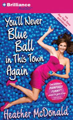 You'll Never Blue Ball in This Town Again