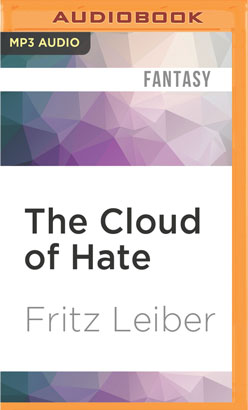 Cloud of Hate, The