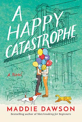 Happy Catastrophe, A