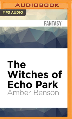Witches of Echo Park, The