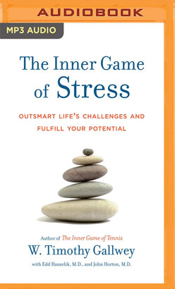 Inner Game of Stress, The