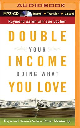 Double Your Income Doing What You Love
