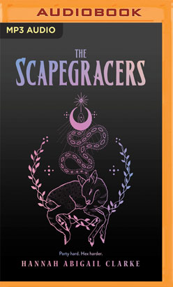 Scapegracers, The