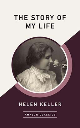 Story of My Life (AmazonClassics Edition), The