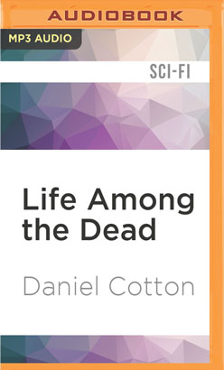 Life Among the Dead
