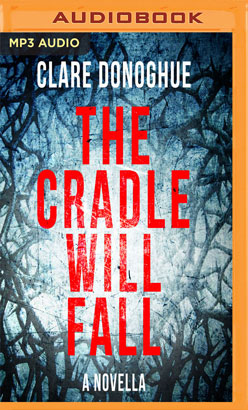 Cradle Will Fall, The