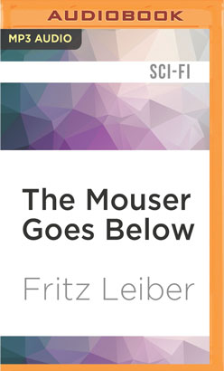 Mouser Goes Below, The
