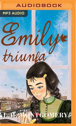 Emily Triunfa (Narración en Castellano)