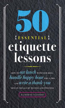 50 Essential Etiquette Lessons