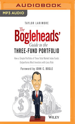 Bogleheads' Guide to the Three-Fund Portfolio, The