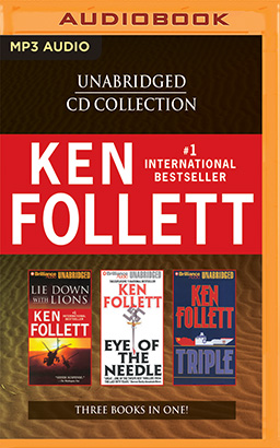 Ken Follett - Collection: Lie Down With Lions & Eye of the Needle & Triple