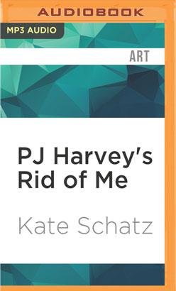 PJ Harvey's Rid of Me