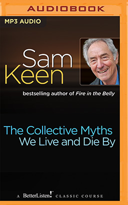 Collective Myths We Live and Die By, The