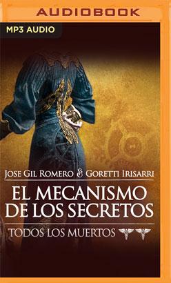 El Mecanismo de los Secretos (Narración en Castellano)