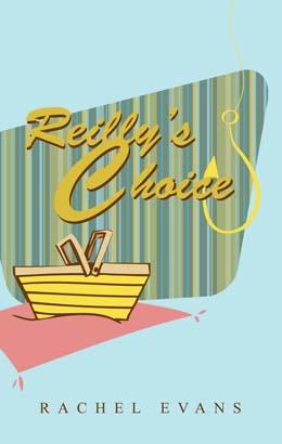 Reilly's Choice