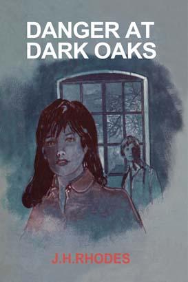 Danger at Dark Oaks