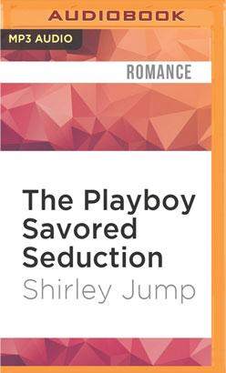 Playboy Savored Seduction, The