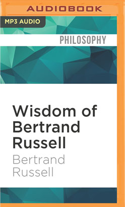 Wisdom of Bertrand Russell